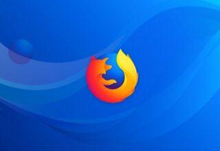 Mozilla Firefox İncelemesi! Neden Firefox Kullanmalıyız?